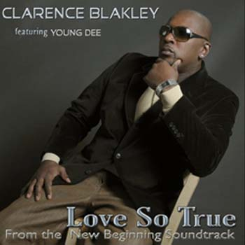 Clarence Blakley - Love So True